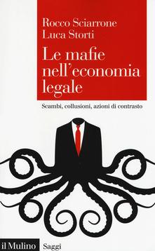 9788815284280 Le mafie nell'economia legale