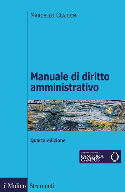 9788815284839 Manuale di diritto amministrativo