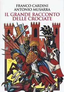 9788815285232 Il grande racconto delle crociate