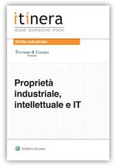 9788821761485 Proprietà industriale intellettuale e IT