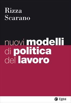 9788823822801 Nuovi modelli di politica del lavoro