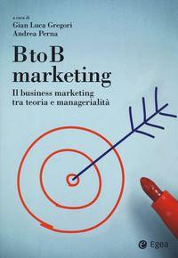 9788823837461 B to B marketing il business marketing tra teoria e managerialità