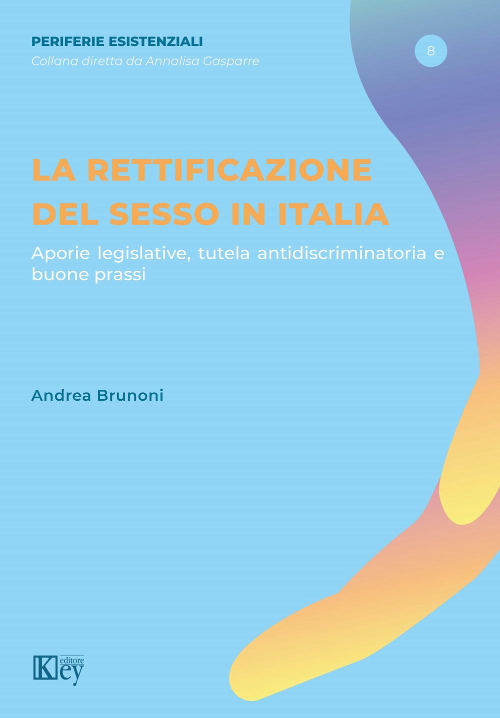 9788827907740 La rettificazione del sesso in Italia
