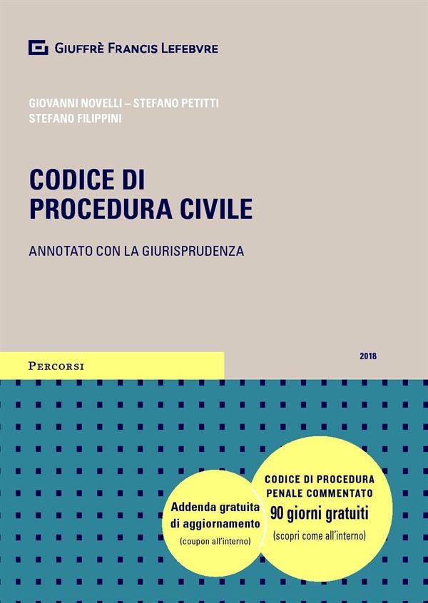 Codice di procedura civile annotato con la giurisprudenza 2018