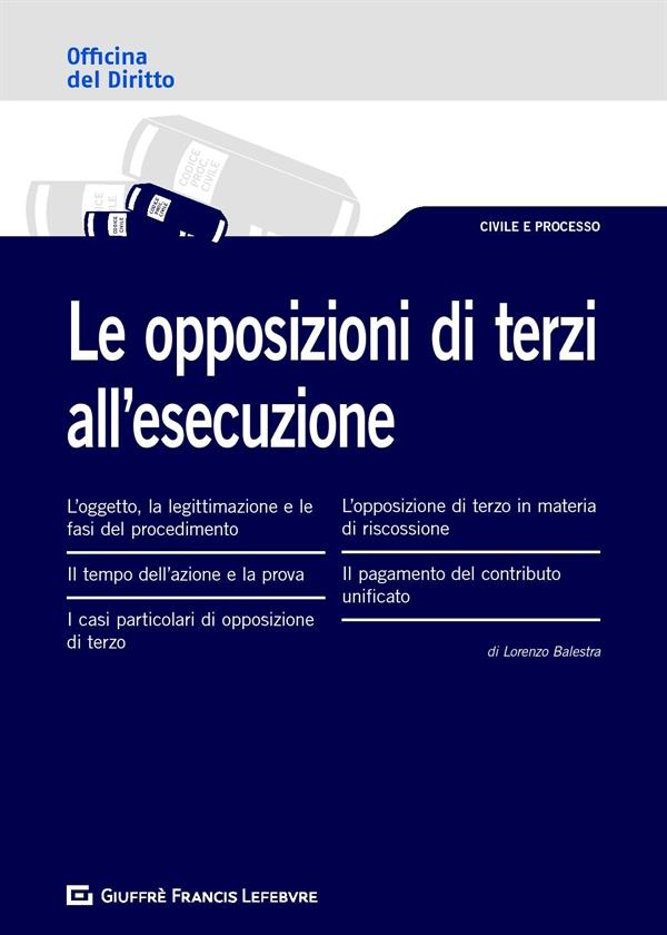 Le opposizioni di terzi all'esecuzione