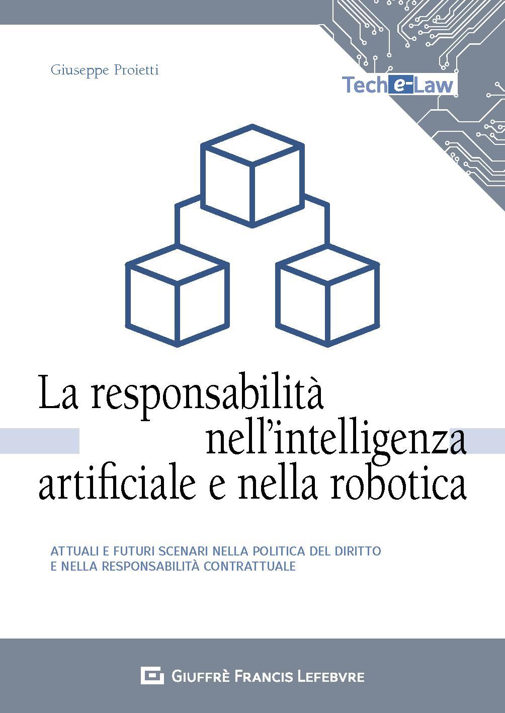 La responsabilità nell'intelligenza artificiale e nella robotica