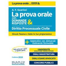 Diritto processuale civile. La prova orale con domande e risposte
