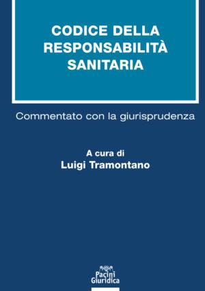 9788833791524 Codice della responsabilità sanitaria