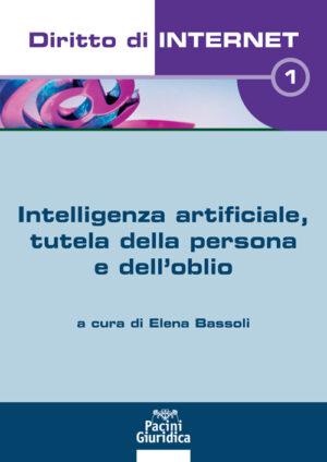 9788833792996 Intelligenza artificiale tutela della persona e dell'oblio