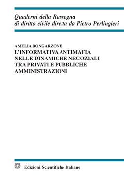9788849537239 L'informatica antimafia nelle dinamiche negoziali tra privati e pubbliche amministrazioni