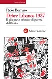 Debre Libanos 1937 Il più grave crimine di guerra dell'Italia