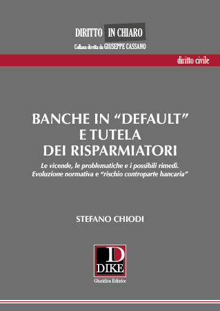 Banche in default e tutela dei risparmiatori