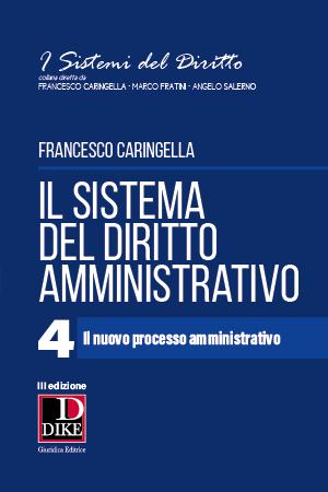 9788858210543 Il Sistema del Diritto Amministrativo 4. Il nuovo processo amministrativo