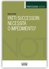 9788859818656 Patti successori: necessità o impedimento?