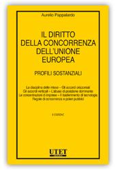 9788859820345 Il diritto della concorrenza dell'Unione Europea a tutela dei consumatori