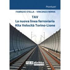 9788885813106 TAV La nuova linea ferroviaria alta velocità Torino-Lione