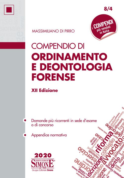 9788891423405 Compendio di ordinamento e deontologia forense