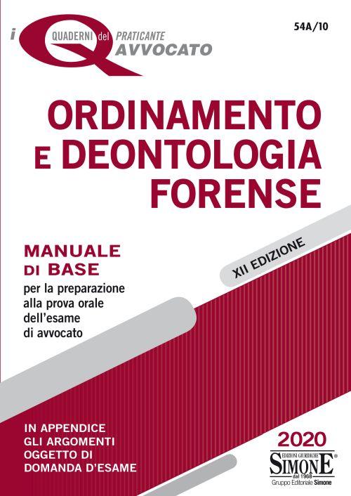 Ordinamento e deontologia forense