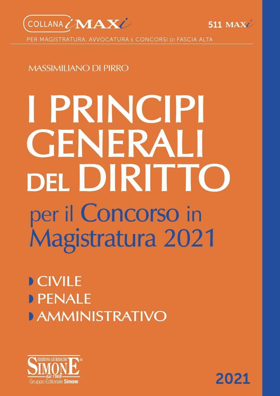 9788891428653 I principi generali del diritto per il concorso di magistratura 2021