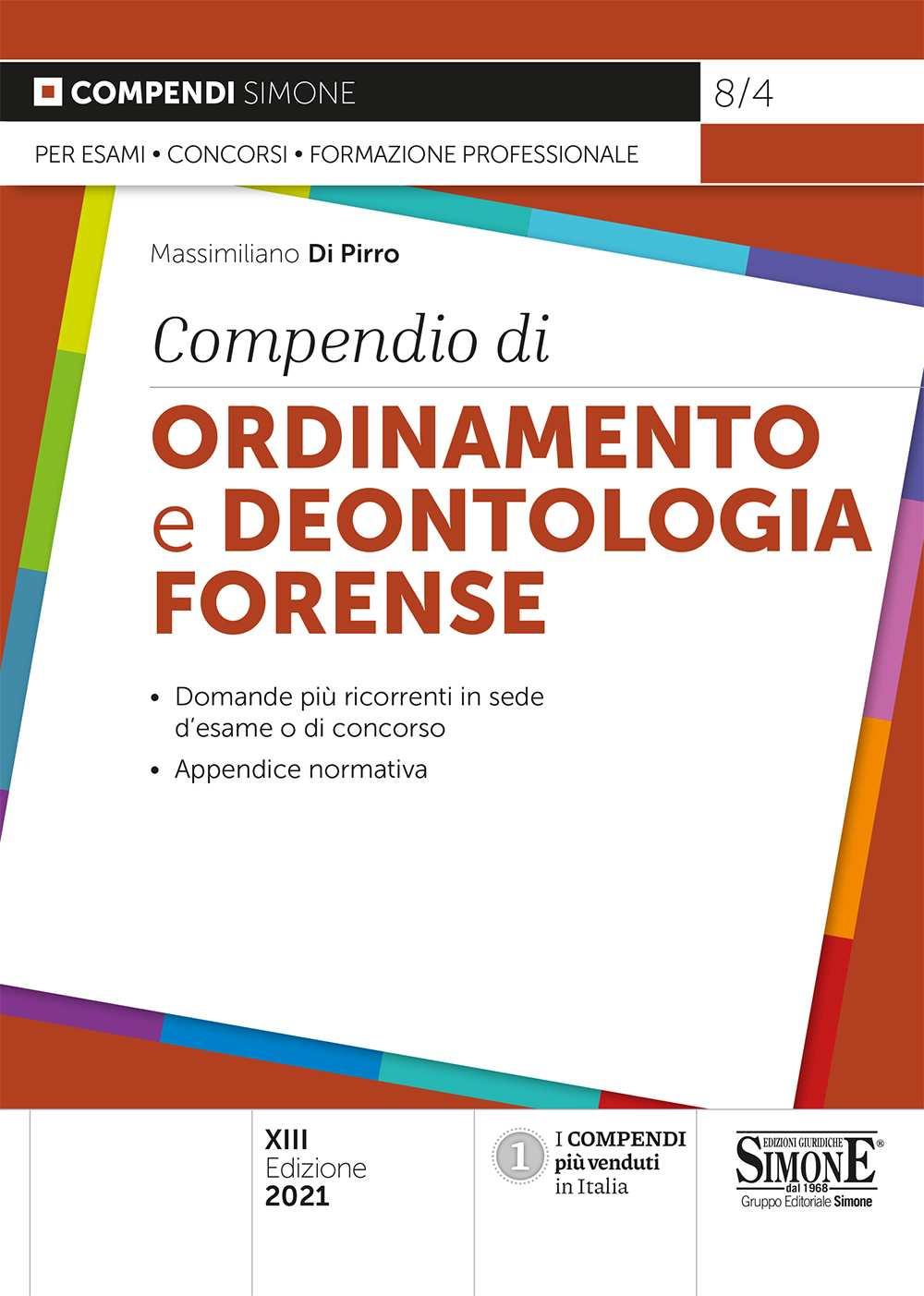 9788891428707 Compendio di ordinamento e deontologia forense