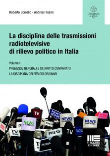 La disciplina delle trasmissioni radiotelevisive di rilievo politico in Italia