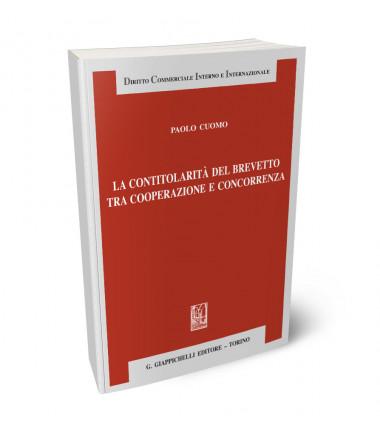 9788892121041 La contitolarità del brevetto tra cooperazione e concorrenza