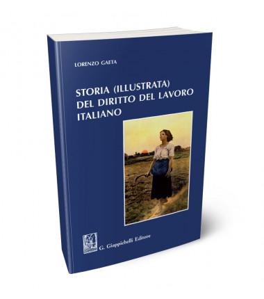 9788892132825 Storia illustrata del diritto del lavoro Italiano