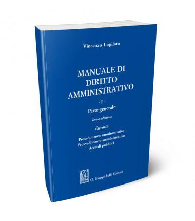 Manuale di diritto amministrativo VOL 1 PARTE GENERALE