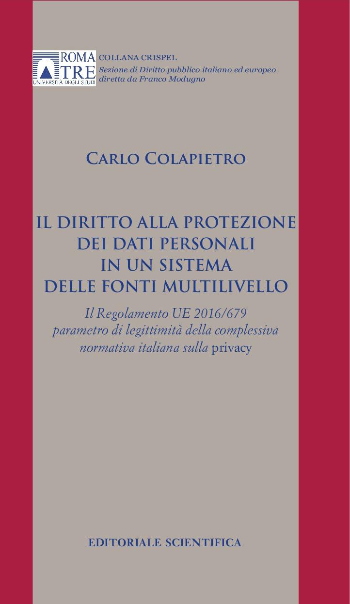 Il diritto alla protezione dei dati personali in un sistema delle fonti multilivello